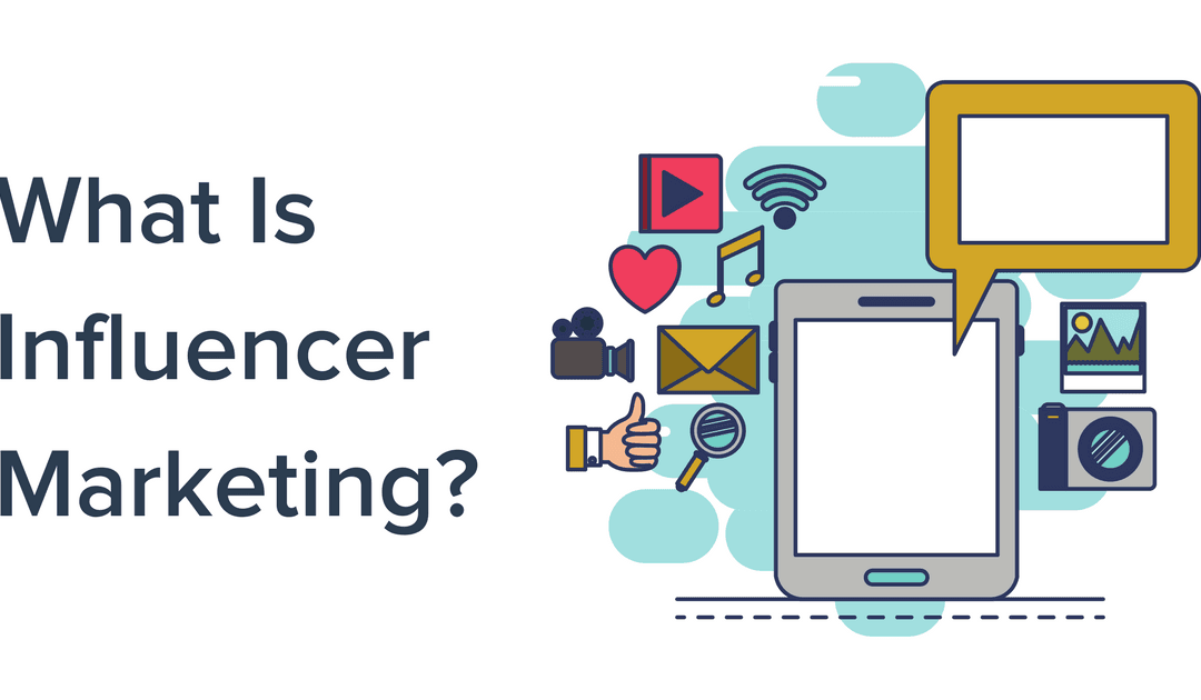 Does Your Business Need Influencer Marketing?